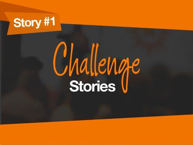 Story #1 ChallengeStories