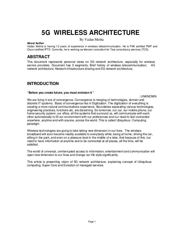 5G WIRELESS ARCHITECTURE                                          By Vadan MehtaAbout AuthorVadan Mehta is having 12 years...
