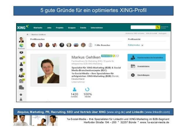 5 gute Gründe für ein optimiertes XING-Profil  Akquise, Marketing, PR, Recruiting, SEO und Vertrieb über XING (www.xing.de...