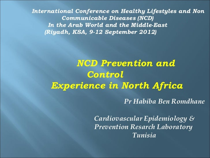 International Conference on Healthy Lifestyles and Non          Communicable Diseases (NCD)     In the Arab World and the ...