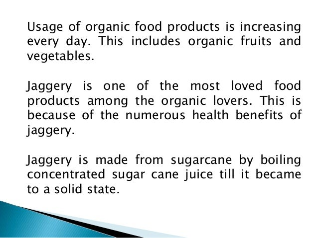 5 health benefits of organic jaggery