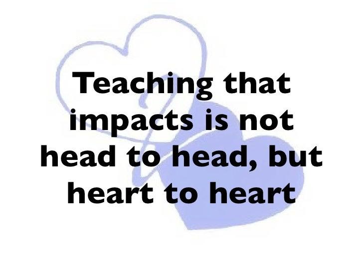 Howard Hendricks; Law 5, The Law of the Heart