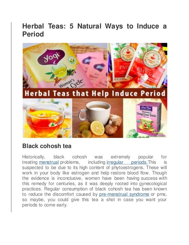 5 Herbal Teas That Help Induce Period