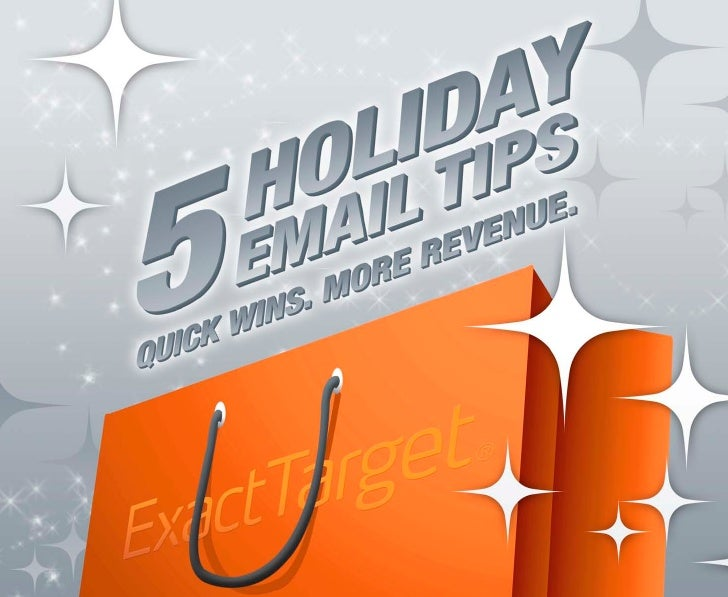 'TIS THE SEASON FOR BETTER EMAIL  It's beginning to look a lot like…the holiday shopping season. And that means your Email...
