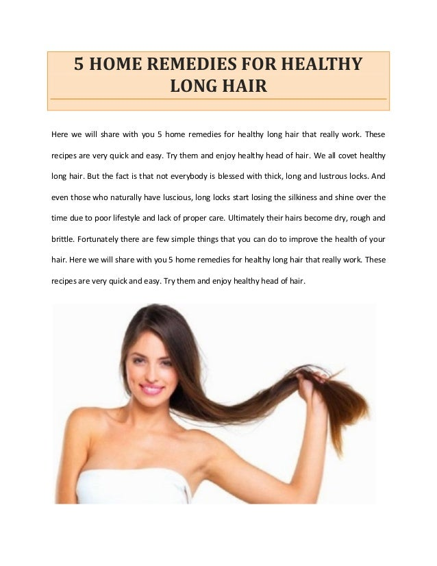 5 Home Remedies For Healthy Long Hair