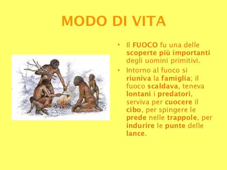 <ul><li>Il  FUOCO  fu una delle  scoperte più importanti  degli uomini primitivi. </li></ul><ul><li>Intorno al fuoco si  r...