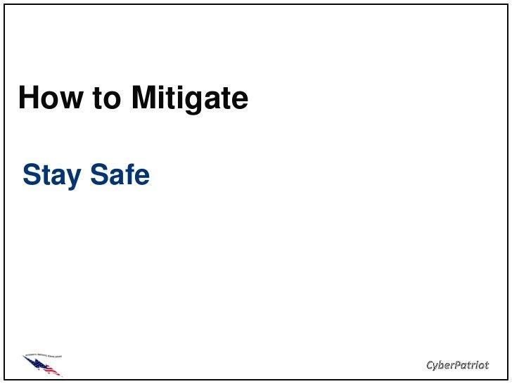How to MitigateStay Safe