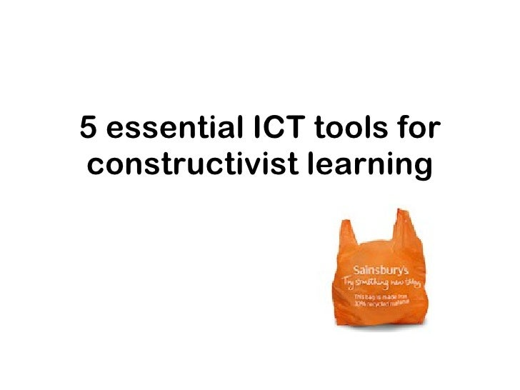 5 essential ICT tools for constructivist learning