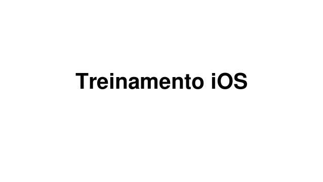 Treinamento iOS