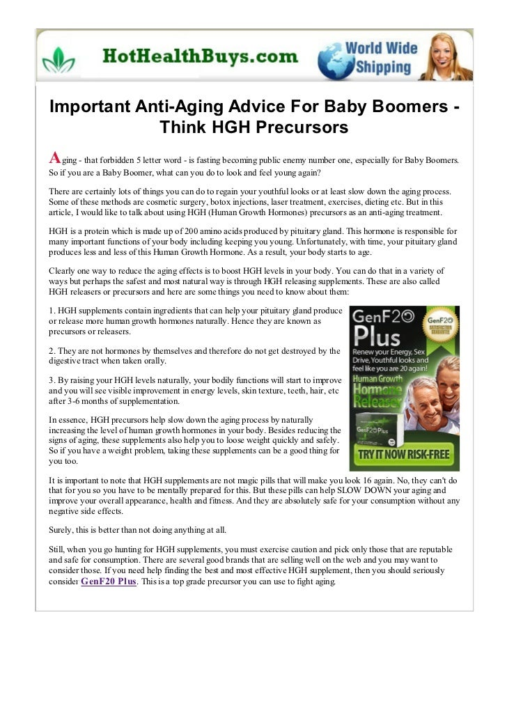 Important Anti-Aging Advice For Baby Boomers -            Think HGH PrecursorsAging - that forbidden 5 letter word - is fa...