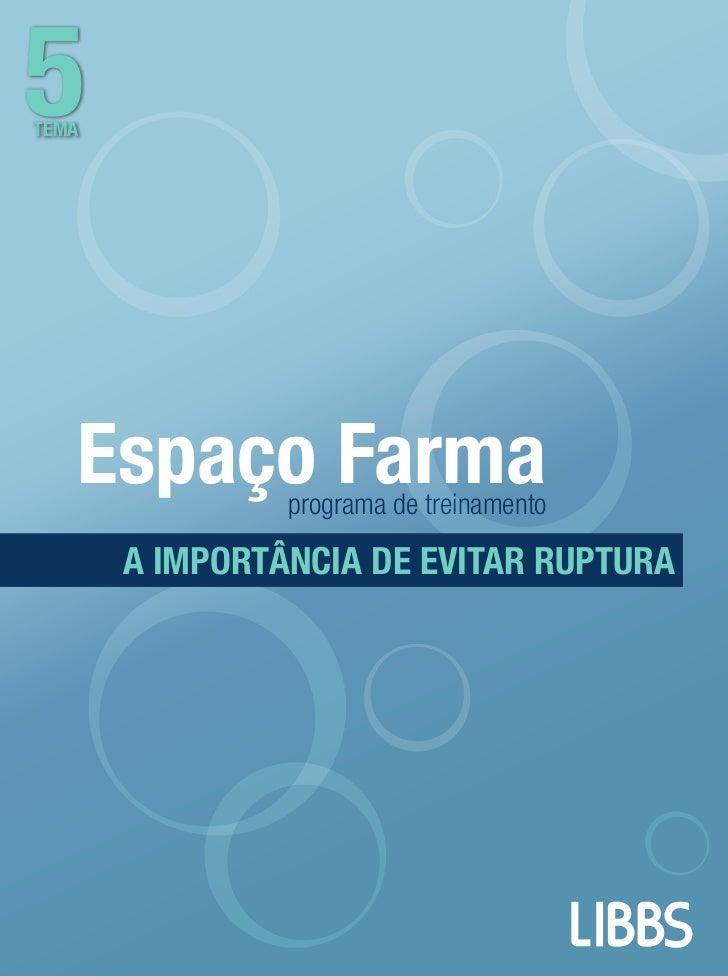 5tema   espaço Farma programa de treinamento       a importância de evitar ruptura