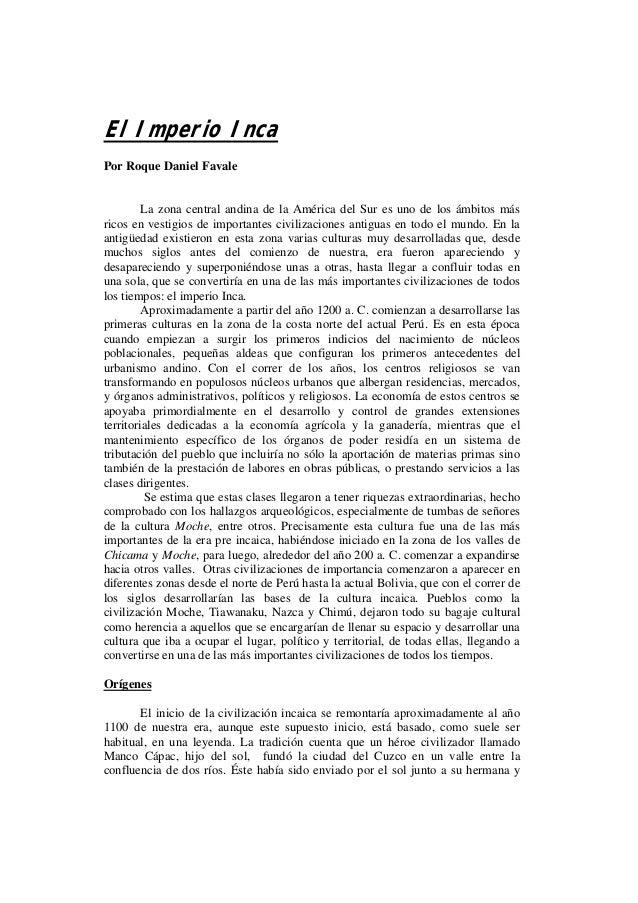 El Imperio Inca Por Roque Daniel Favale  La zona central andina de la América del Sur es uno de los ámbitos más ricos en v...