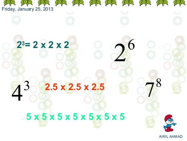 Friday, January 25, 2013                                          6                                      2      23= 2 x 2 ...