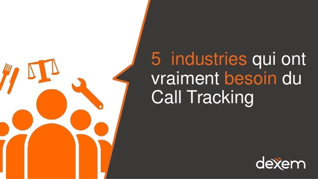 5 industries qui ont vraiment besoin du Call Tracking