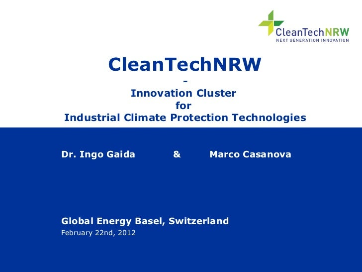 CleanTechNRW                     -            Innovation Cluster                    forIndustrial Climate Protection Techn...