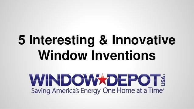 5 Interesting & Innovative Window Inventions
