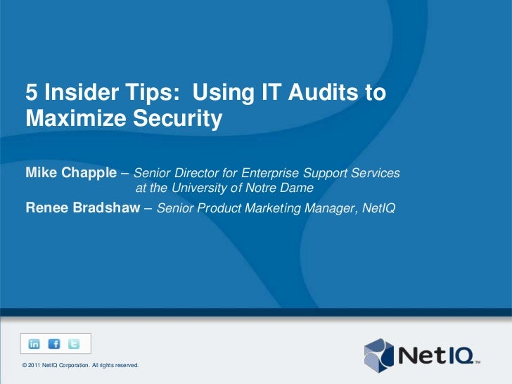 5 Insider Tips:  Using IT Audits to Maximize Security<br />Mike Chapple – Senior Director for Enterprise Support Services ...