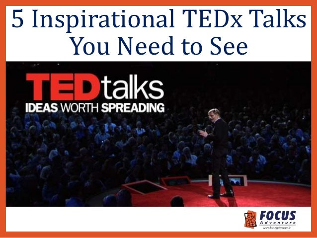 5 Inspirational TEDx Talks You Need to See