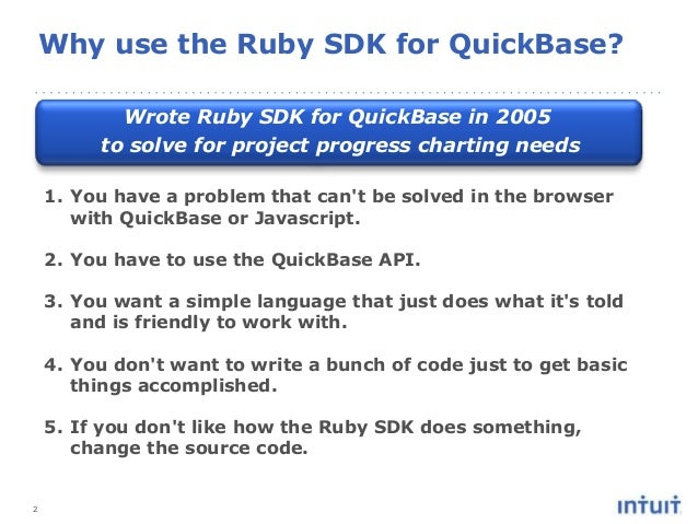 2 1. You have a problem that can't be solved in the browser with QuickBase or Javascript. 2. You have to use the QuickBase...