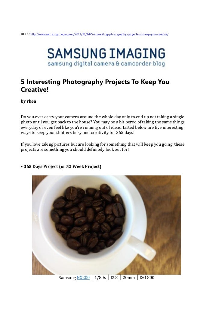 ULR : http://www.samsungimaging.net/2011/11/14/5-interesting-photography-projects-to-keep-you-creative/5 Interesting Photo...