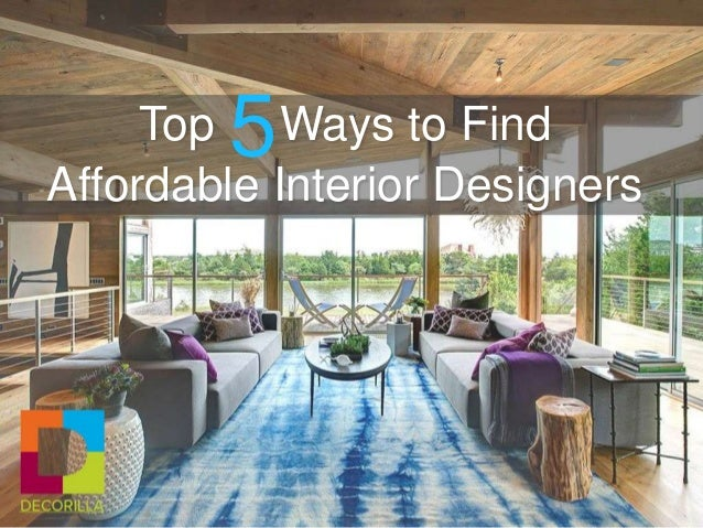 Top Ways To Find Affordable Interior Designers 5