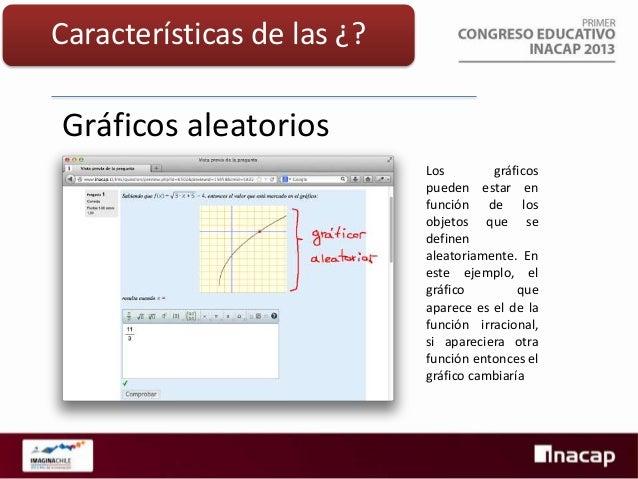 Características de las ¿?  Editor de ecuaciones  Si el enunciado contiene números, símbolos y/o gráficos, la respuesta req...