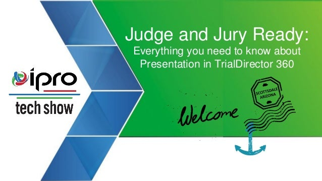 Judge and Jury Ready: Everything you need to know about Presentation in TrialDirector 360