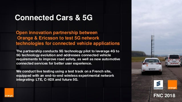 MWC 2018 The partnership conducts 5G technology pilot to leverage 4G to 5G technology evolution and addresses connected ve...