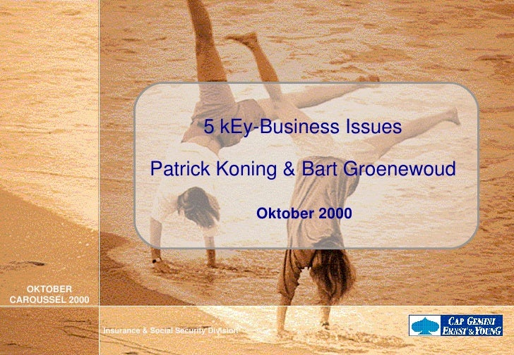 5 kEy-Business Issues Patrick Koning & Bart Groenewoud Oktober 2000
