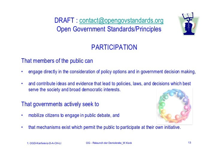 DRAFT : contact@opengovstandards.org                        Open Government Standards/Principles                          ...