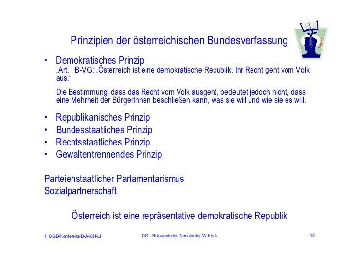 """Prinzipien der österreichischen Bundesverfassung• Demokratisches Prinzip     """"Art. I B-VG: """"Österreich ist eine demokratis..."""