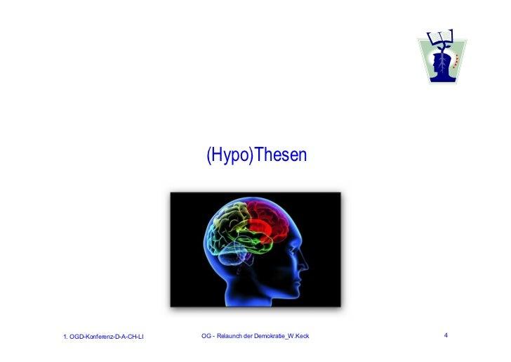 (Hypo)Thesen1. OGD-Konferenz-D-A-CH-LI   OG - Relaunch der Demokratie_W.Keck   4