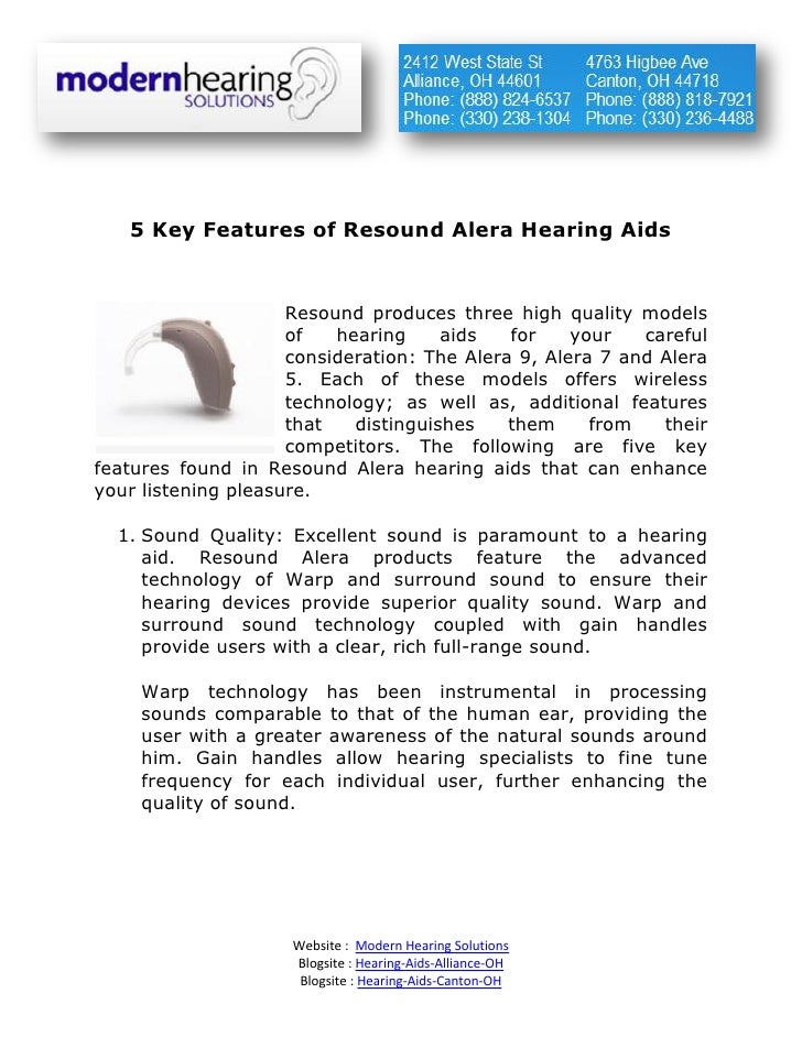 5 Key Features of Resound Alera Hearing Aids                     Resound produces three high quality models               ...
