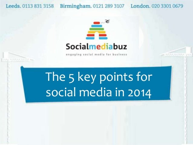 The 5 key points for social media in 2014