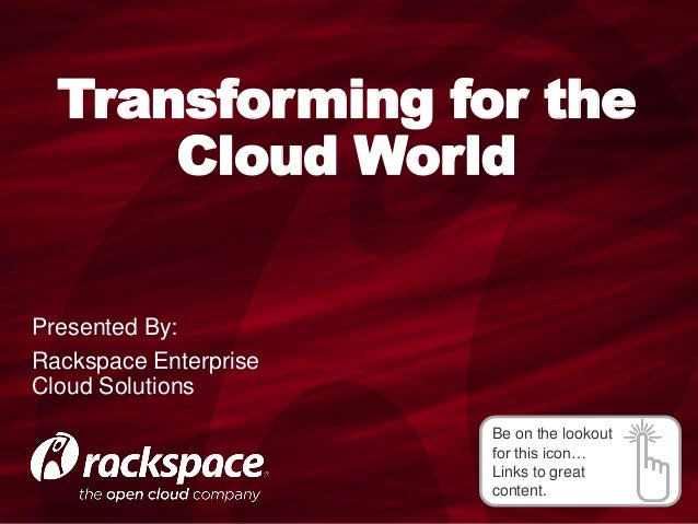 Transforming for the Cloud World