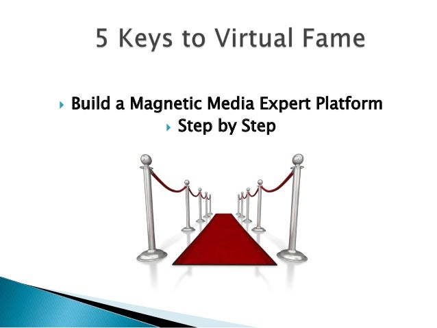 5 Keys to Virtual Fame webinar Slide 2