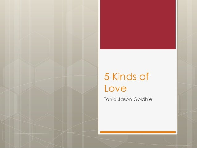 5 Kinds of Love Tania Jason Goldhie