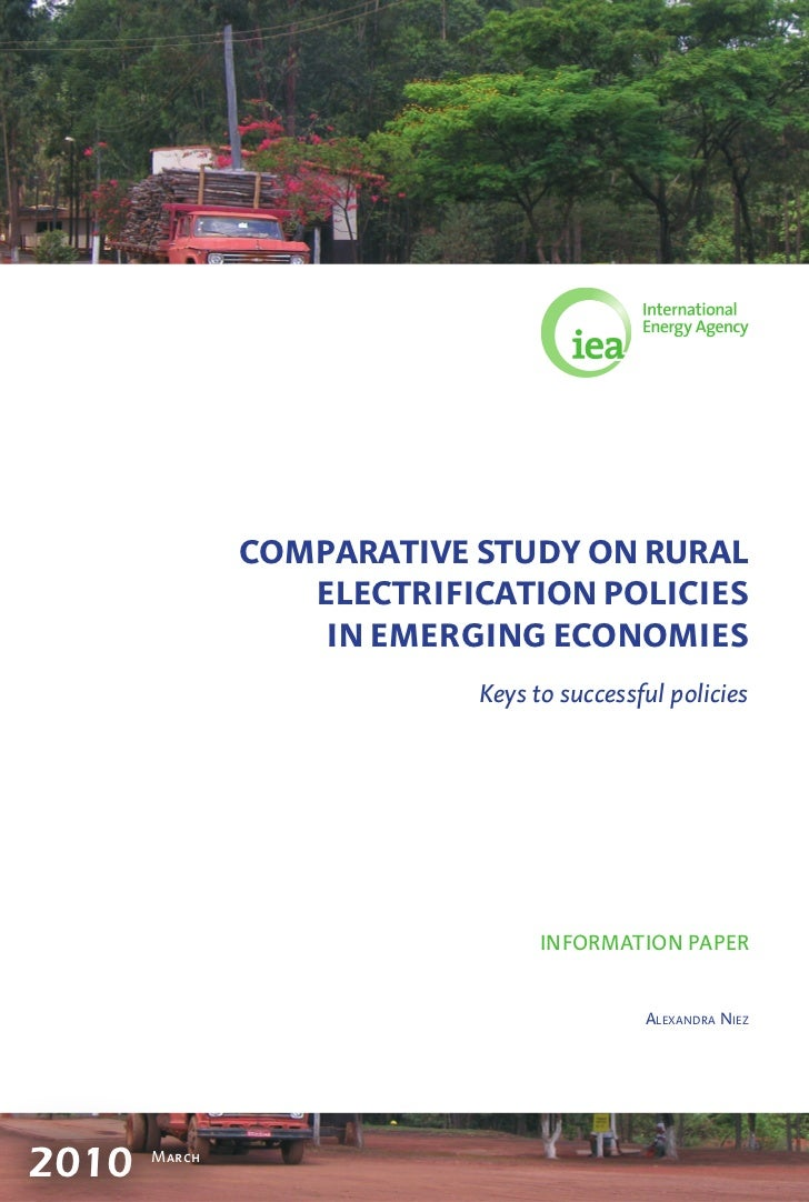 COMPARATIVE STUDY ON RURAL                  ELECTRIFICATION POLICIES                   IN EMERGING ECONOMIES              ...