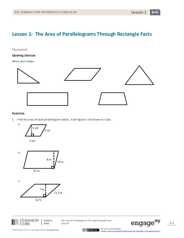Lesson 1: The Area of Parallelograms Through Rectangle Facts Date: 5/23/14 S.1 1 © 2014 Common Core, Inc. Some rights rese...