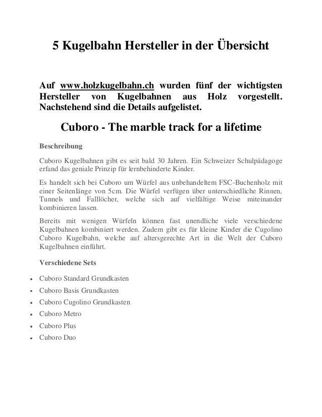 5 Kugelbahn Hersteller in der Übersicht Auf www.holzkugelbahn.ch wurden fünf der wichtigsten Hersteller von Kugelbahnen au...