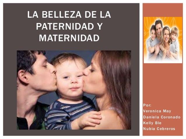 La belleza de la paternidad y maternidad for Paternidad responsable