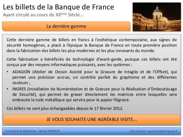 Conception & Réalisation : Gérald TANNEUR Site Internet : www.lesbilletsfrancais.fr Les billets de la Banque de France Aya...