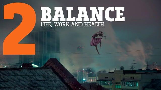BALANCE 2LIFE, WORK AND HEALTH