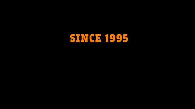 SINCE 1995