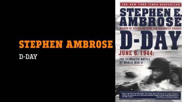 STEPHEN AMBROSE D-DAY