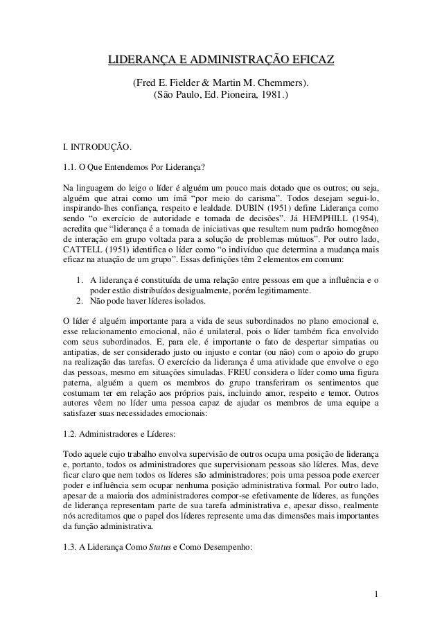 1 LLIIDDEERRAANNÇÇAA EE AADDMMIINNIISSTTRRAAÇÇÃÃOO EEFFIICCAAZZ (Fred E. Fielder & Martin M. Chemmers). (São Paulo, Ed. Pi...
