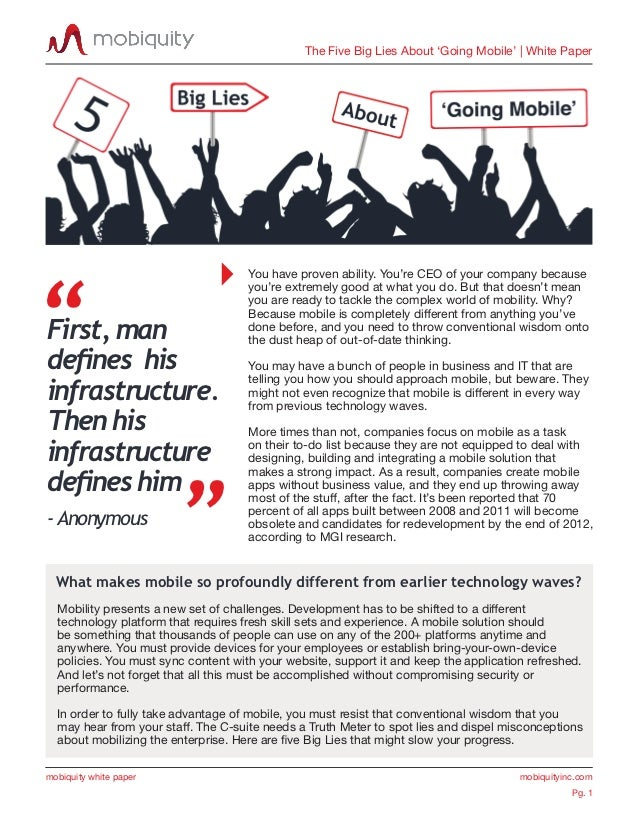 """The Five Big Lies About 'Going Mobile' 