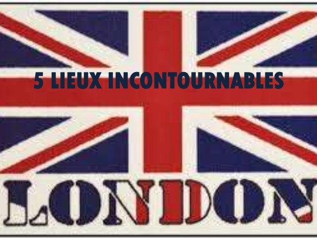 5 LIEUX INCONTOURNABLES