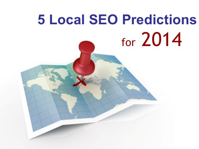 5 Local SEO Predictions for  2014