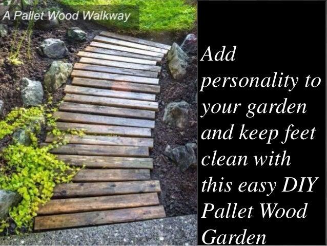 ... DIY Pallet Wood Garden; 2.